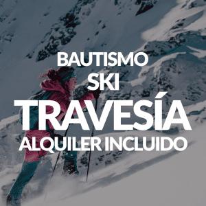 Bautismo Esquí de Travesía + Alquiler